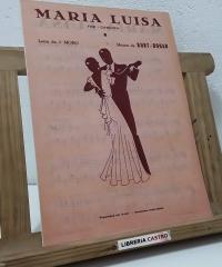 Maria Luisa. Fox - Canción - Letra de J. Moro y Música de Kurt-Dogan