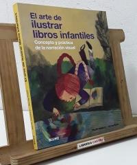 El arte de ilustrar libros infantiles - Martin Salisbury y Morag Styles