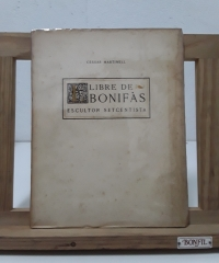 Llibre de Bonifàs. Escultor Setcentista - Céssar Martinell