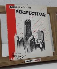 Dibujando perspectiva - Emilio Freixas