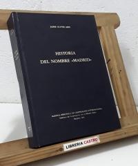 """Historia del nombre """"Madrid"""" - Jaime Oliver Asín"""