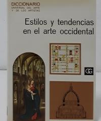 Diccionario Universal del Arte y los Artistas. Estilos y Tendencias en el arte occidental - Varios