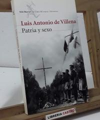 Patria y sexo - Luis Antonio de Villena