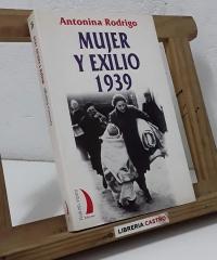 Mujer y exilio 1939 - Antonina Rodrigo