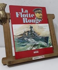 La Flotte Rouge - Claude Huan. Capitaine de vaisseau de l'Académie de Marine