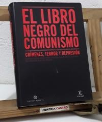 El libro negro del comunismo. Crímines, Terror y Represión - Varios