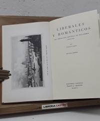 Liberales y románticos. Una emigración española en Inglaterra 1823 - 1834 - Vicente Llorens