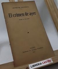 El crimen de ayer. Drama en tres actos - Joaquín Dicenta