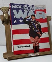 Hollywood goes to war - Edward F Dolan Jr