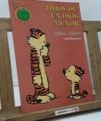 Fans Calvin y Hobbes. Nº 28 Hijos de un Dios Menor - Bill Watterson
