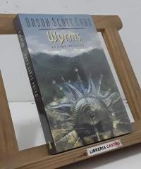 Wyrms. Un viaje iniciático - Orson Scott Card