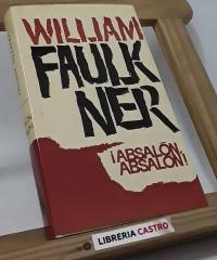 ¡Absalón, absalón! - William Faulkner
