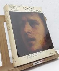 La época de los genios. Renacimiento Italiano 1500-1540 - Ludwig H. Heydenteich y Günter Passavant