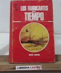 Los fabricantes del tiempo - Ben Bova