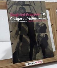 De Caligari a Hitler. Una historia psicológica del cine alemán - Siegfried Kracauer