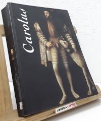 Carolus. 6 de Octubre de 2000 a 12 de Enero de 2001. Museo de Santa Cruz. Toledo - Varios