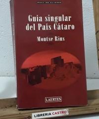 Guía singular del País Cátaro - Montse Rius