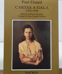 Cartas a Gala 1924-1948 - Paul Eluard
