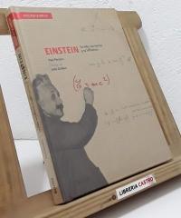 Einstein. Su vida, sus teorías y su influencia - Paul Parsons