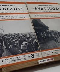 ¡Evadidos!. Las más emocionantes evasiones de prisioneros de los Campos Alemanes durante la Guerra 1914-18 (II tomos) - Reboul, Teniente Coronel
