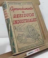 Aprovechamiento de residuos industriales - José M. Delorme