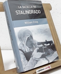 La batalla de Stalingrado - William Craig