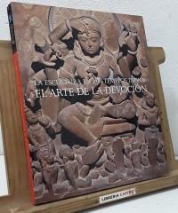 La escultura en los templos indios. El arte de la devoción - Varios
