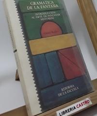 Gramática de la Fantasia - Gianni Rodari