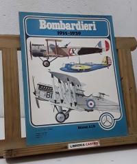 Bombardieri 1914 - 1939 - Bernard Fitzsimons