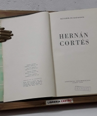 Hernán Cortés - Salvador de Madariaga