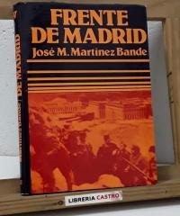 Frente de Madrid - José M. Martínez Bande