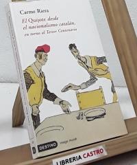 El Quijote desde el nacionalismo catalán, en torno al tercer centenario - Carme Riera