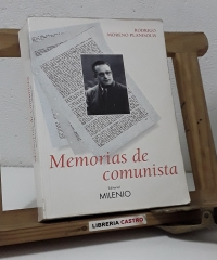 Memorias de un comunista - Rodrigo Moreno Planisolis
