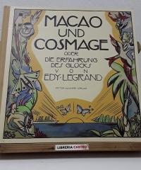 Macao und cosmage. Oder die erfahrung des glücks - Edy Legrand