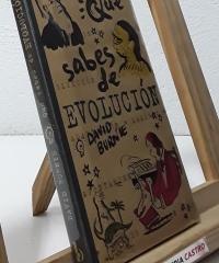 Qué sabes de la evolución - David Burnie