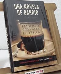 Una novela de barrio - Francisco González Ledesma