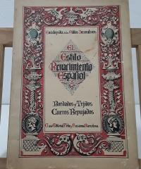 Enciclopedia de los Estilos Decorativos. El Estilo Renacimiento Español. Bordados y tejidos. Cueros Repujados - Antonio Saló Marco