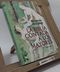 La Biblia contada a los mayores - Fernando Díaz-Plaja
