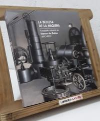 La bellesa de la màquina. Fotografia industrial de Ramon de Baños 1890 - 1980 - Martí Solà, Anna Fors, Mercè Tatjer i Norbert Tomàs