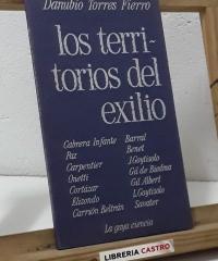 Los territorios del exilio. Textos sobre literatura hispanoamericana - Danubio Torres Fierro
