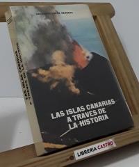 Las Islas Canarias a través de la historia - Salvador Lopéz Herrera