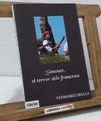 Simonet, el terror dels francesos (Dedicat per l'autor) - Fernando Mollá