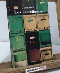 Los castellanos - Jordi Puntí