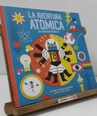 La nueva aventura atómica del profesor Astro Cat. Un viaje por el mundo de la física - Dominic Walliman y Ben Newman