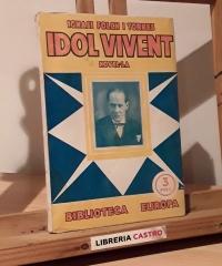 Idol vivent - Ignasi Folch i Torres