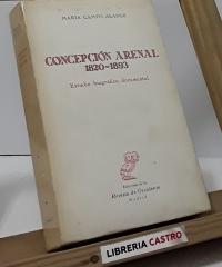 Concepción Arenal 1820-1893 - María Campo Alange