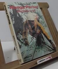 Nanga-Parbat Montaña cruel - Pierre Mazeaud