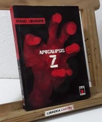 Apocalipsis Z - Manel Loureiro Doval